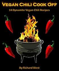 Vegan Chili Cook Off: 14 Dynamite Vegan Chili Recipes (English Edition)