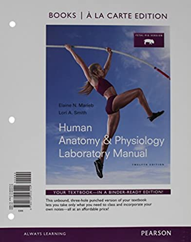 amazon com human anatomy physiology laboratory manual fetal pig rh amazon com Lab Notebook General Chemistry Lab Manual