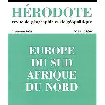 Hérodote - Nº 94: Europe du Sud, Afrique du Nord