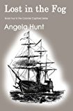 Lost in the Fog (The Colonial Captives Book 4)