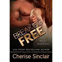 Breaking Free (Masters of the Shadowlands Series Book 3)