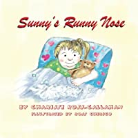 Sunny's Runny Nose