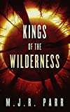 img - for Kings of the Wilderness (The 700th Arc Book 1) book / textbook / text book