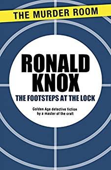 The Footsteps at the Lock by [Knox, Ronald]
