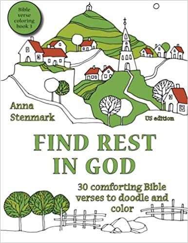 Find rest in God: 30 comforting Bible verses to doodle and