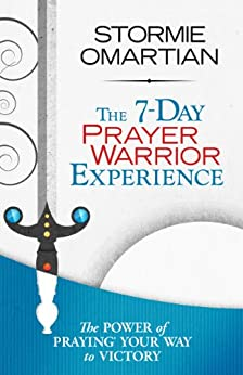 The 7-Day Prayer Warrior Experience (Free One-Week Devotional) by [Omartian, Stormie]