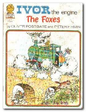 Fox Engine - Ivor the Engine: Foxes, The (Picture Lions)