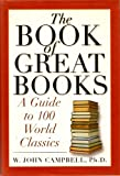 Book of Great Books a Guide to World Class