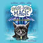 Sticks & Stones: Upside-Down Magic, Book 2 Audiobook by Emily Jenkins, Sarah Mlynowski, Lauren Myracle Narrated by Rebecca Soler