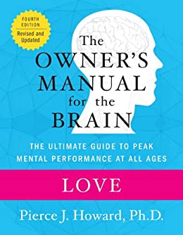 Love: The Owners Manual (Revised and Updated 4th Edition)