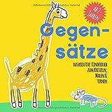 Gegensätze: Das kreative Kinderbuch zum Kritzeln, Malen & Lernen, ab 2 Jahren