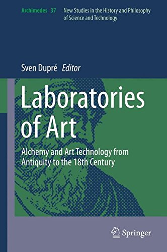Laboratories of Art: Alchemy and Art Technology from Antiquity to the 18th Century (Archimedes)