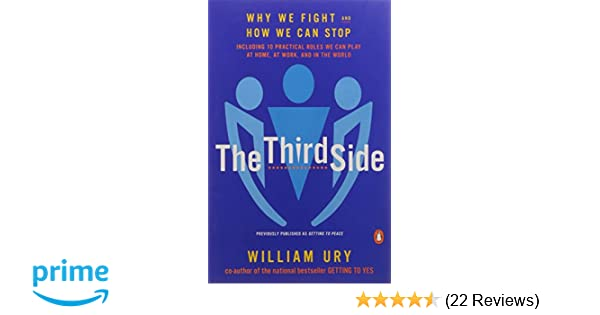 The third side why we fight and how we can stop william l ury the third side why we fight and how we can stop william l ury 9780140296341 amazon books fandeluxe Image collections