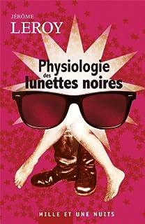 Physiologie des lunettes noires, Leroy, Jérôme