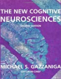 The New Cognitive Neurosciences: Second Edition