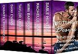 Hotshot Desire: Love After Dark: Action, Suspense, Hot Romance Boxed Set (Hotshot Romance Collection)