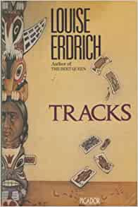 an analysis of tracks by louise erdrich An analysis of dear john wayne louise erdrich's dear john wayne highlights the depiction of native americans in modern culture this poem tells the story of native americans viewing a western movie at a drive-in native americans in the movie portrayed as the.