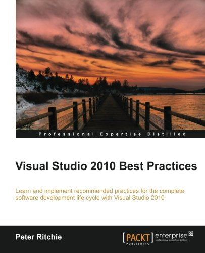 [PDF] Visual Studio 2010 Best Practices Free Download | Publisher : Packt Publishing | Category : Computers & Internet | ISBN 10 : 1849687161 | ISBN 13 : 9781849687164