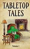 Tabletop Tales (Volume 1)