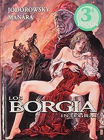 LOS BORGIA INTEGRAL par Jodorowsky