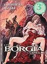 LOS BORGIA INTEGRAL par Alejandro Jodorowsky
