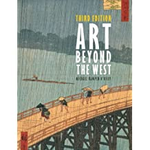 Art Beyond the West (3rd Edition)