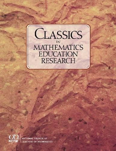 Classics In Mathematics Education Research