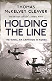 Holding the Line: The Naval Air Campaign In Korea