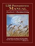 LDS Preparedness Manual, Christopher Parrett, 0982194641