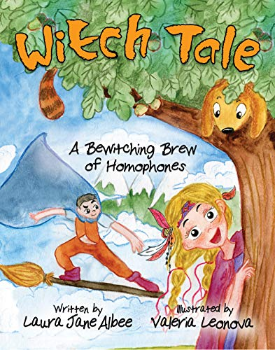 Witch Tale: (A Bewitching Brew of Homophones)