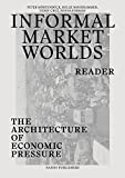 img - for Informal Market Worlds: Reader: The Architecture of Economic Pressure book / textbook / text book