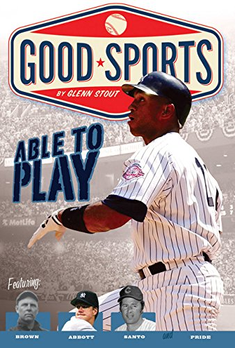 Able to Play: Overcoming Physical Challenges Good Sports ...
