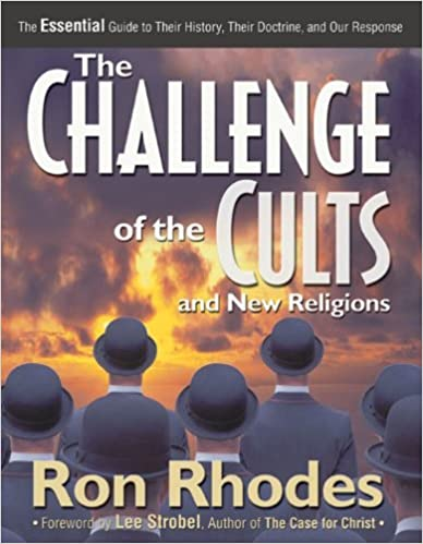 The challenge of the cults and new religions the essential guide to the challenge of the cults and new religions the essential guide to their history their doctrine and our response kindle edition by ron rhodes fandeluxe Choice Image