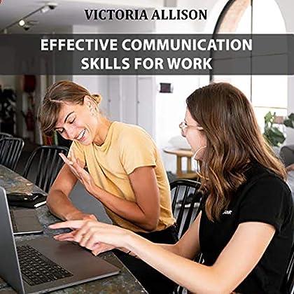 Effective Communication Skills for Work