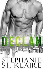 Brother's Keeper I: Declan