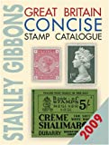 Great Britain Concise Stamp Catalogue 2009