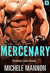 Mercenary: A Sexy Action-Packed Alpha Romance (Deadliest Lies)