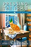 Pressing the Issue (A Cookbook Nook Mystery 6)