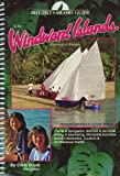2011-2012 Sailors Guide to the Windward Islands: Martinique to Grenada (Sailors Guides)