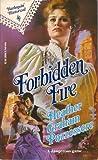 Forbidden Fire, Heather G. Pozzessere, 037328666X