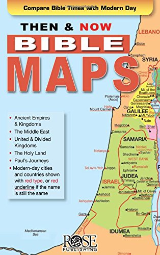 Then and Now Bible Maps - Fold out Pamphlet: Rose Publishing