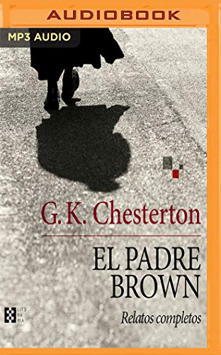 El Padre Brown: Relatos Completos