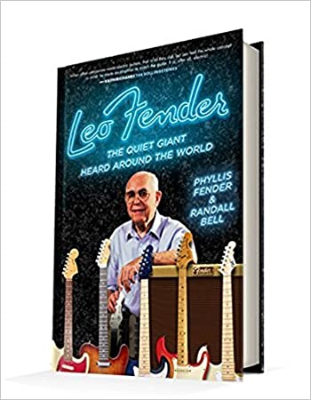 [By Phyllis Fender] Leo Fender: The Quiet Giant Heard Around the World (Hardcover)【2017】by Phyllis Fender (Author) (Hardcover)