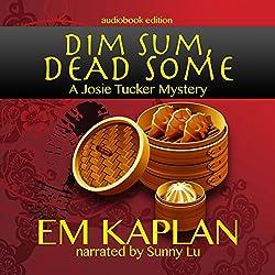 Dim Sum, Dead Some