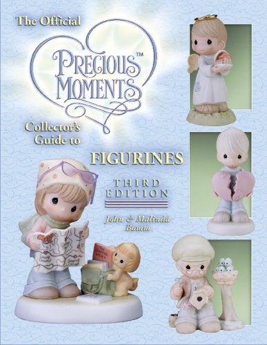 (The Official Precious Moments Collector's Guide to Figurines, 3rd Edition)