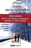 img - for Martes Con Mi Viejo Profesor / Tuesdays With Morrie: Una Leccion De La Vida, De La Muerte Y Del Amor (Spanish Edition) book / textbook / text book
