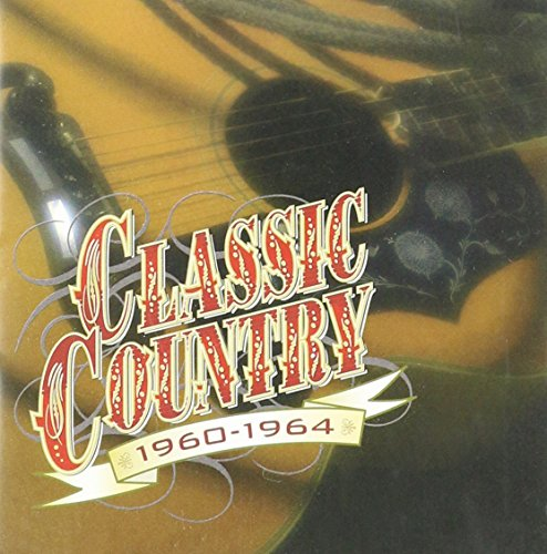 Classic Country: 1960-1964 (From A Jack To A King Jim Reeves)