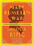 Mary Russell's War (Mary Russell and Sherlock Holmes) by  Laurie R King in stock, buy online here