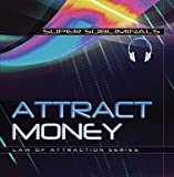 Attract Money - Law of Attraction - Subliminal CD
