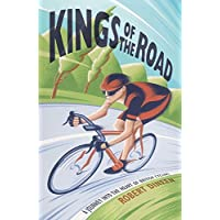 Kings of the Road: A Journey into the Heart of British Cycling